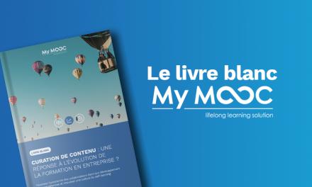 My Mooc publie son livre blanc sur la curation de contenu : une réponse à l'évolution de la formation en entreprise ?