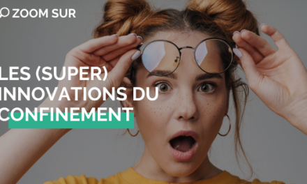 Les (super) innovations du confinement