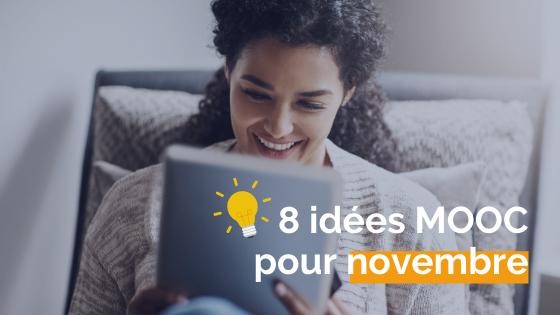 8 idées de MOOC pour novembre